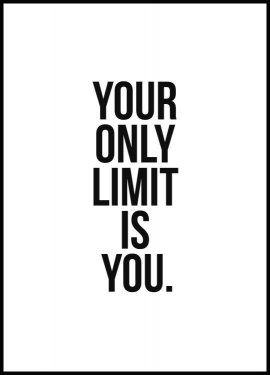 Plakat Your only limit is you
