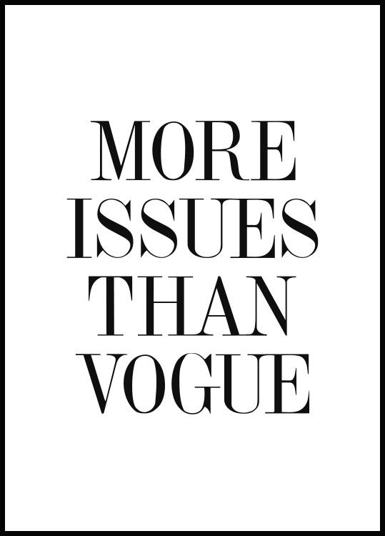 Plakat More Issues Than Vogue
